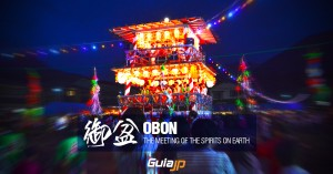 OBON, THE MEETING OF THE SPIRITS ON EARTH.