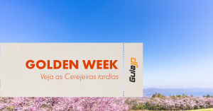 golden week cerejeiras tardias