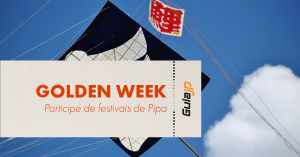 golden week festivais de pipa