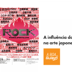 A influência do Rock na Arte Japonesa