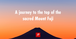 A journey to the top of the sacred Mount Fuji