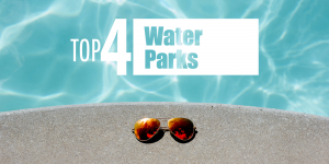 Summer Guide - Water Parks