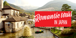 Romantic Tours in Japan