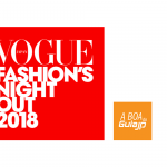 Confira a Vogue Fashion's Night Out 2018
